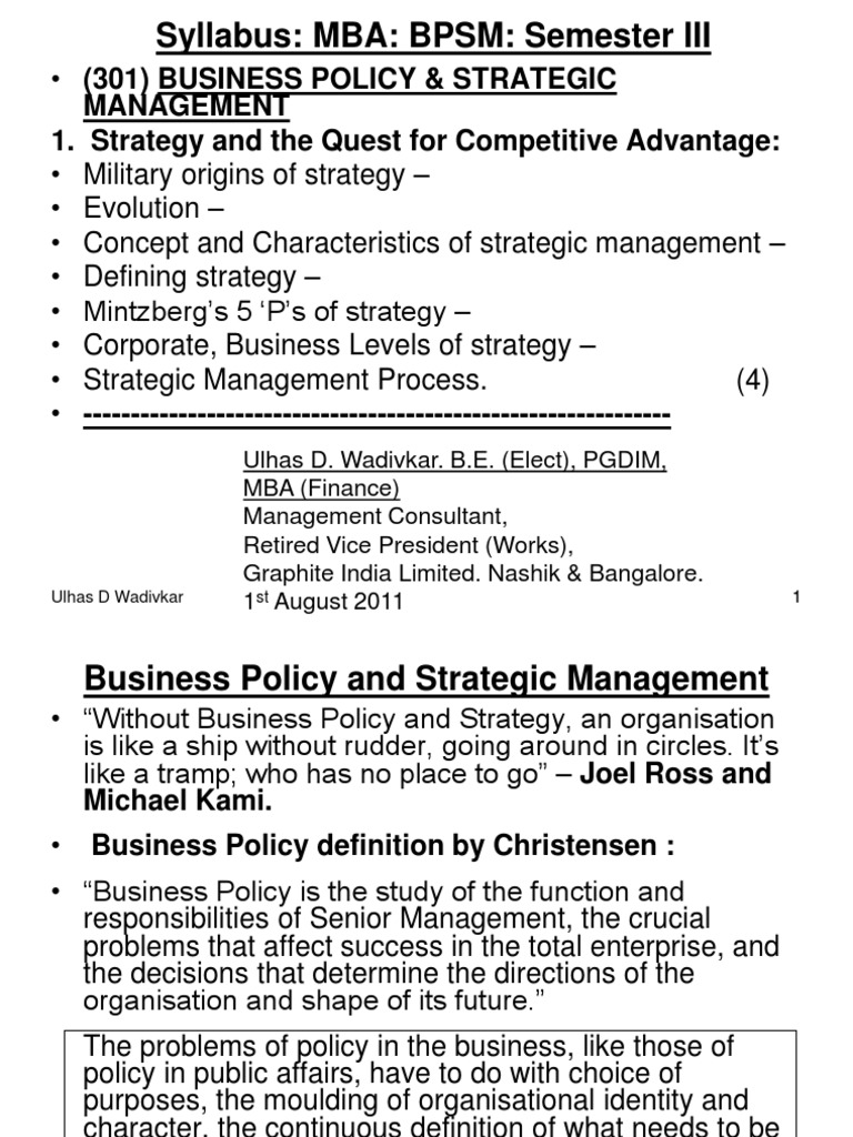 mb0052 strategic management and business policy Master of business administration - mba semester 4 mb0052 - strategic management & business policy assignment set- 1 q1 what do you understand by the term str.
