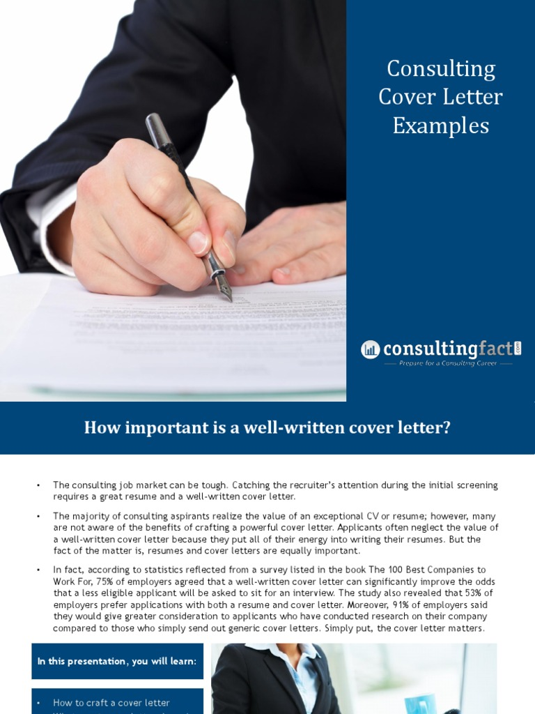 consulting letter Cover letters un-covered instead, the cover letter is prevalent throughout the top tier of consulting firms (the strategy houses: bain, booz, oc&c.