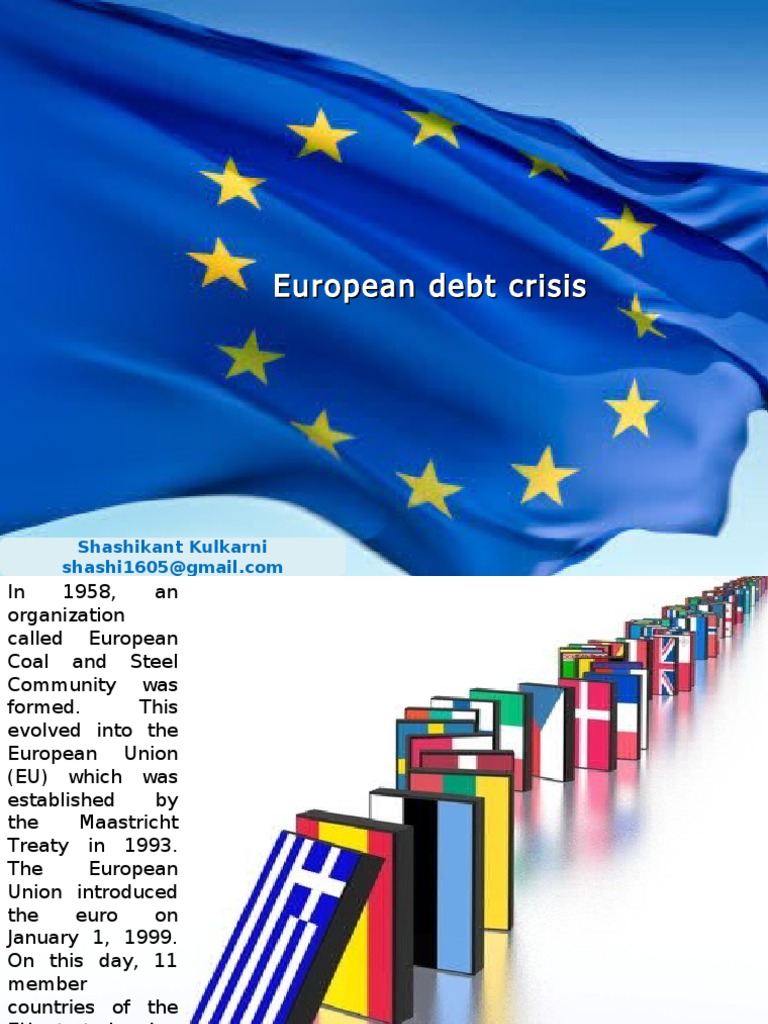 greece euro debt crisis essay The eurozone crisis involving greece has been a nagging thorn in the side of the european union ever since the financial collapse of 2008–2009 insights how countries deal with debt.