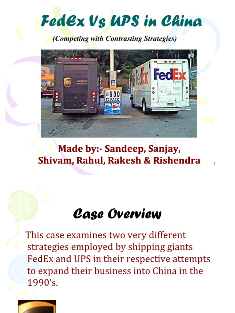 solution of the case study ups vs fedex Ups supply chain solutions' case studies demonstrate proven industry solutions in high tech, automotive, consumer goods, healthcare, industrial manufacturing, retail, and many other industries.