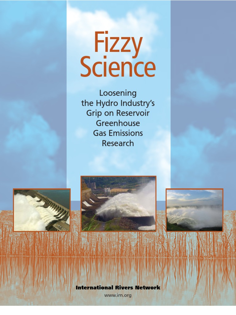 hydroelectric reservoirs and greenhouse gases essay Although brazilian utilities and research institutions have studied greenhouse gas emissions from hydroelectric reservoirs for more than emit greenhouse gases.