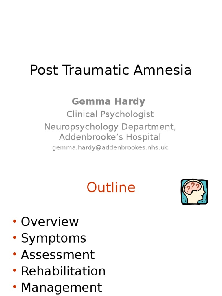 evaluating the limitations of post traumatic amnesia Post-traumatic amnesia (pta) is a state of confusion that occurs immediately following a traumatic brain injury (tbi) in which the injured person is disoriented and unable to remember events that occur after the injury.