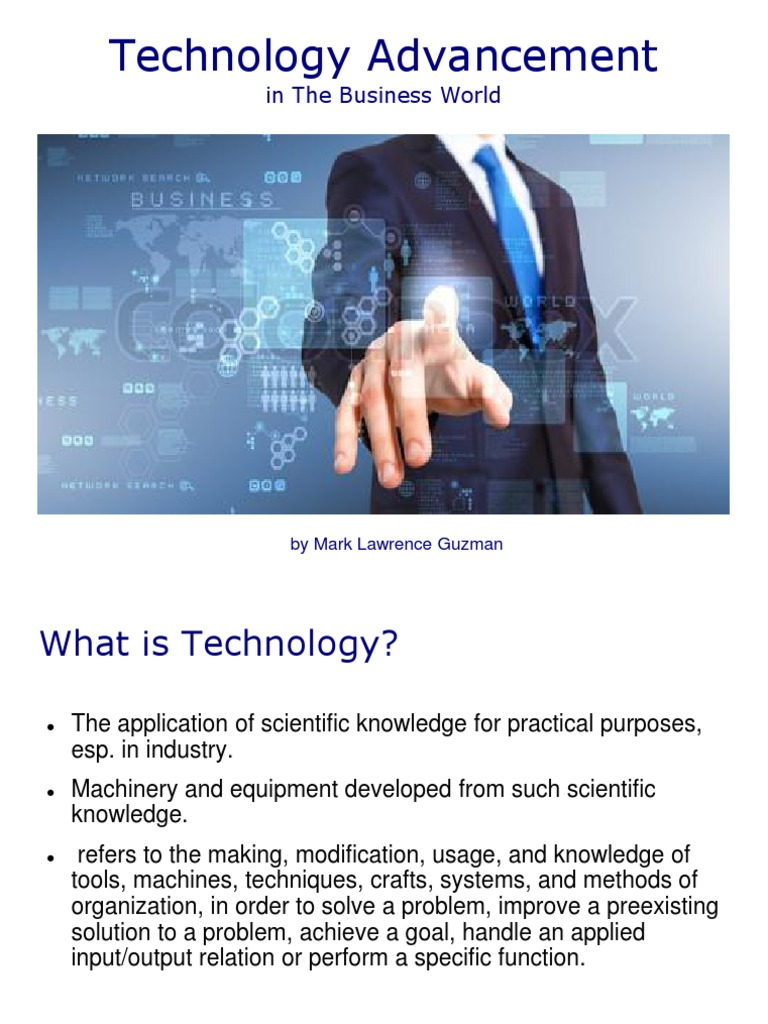 scientific knowledge and technological advance Technological advancements and its impact on it is reason that enables human beings technology, science  technological advances in our.