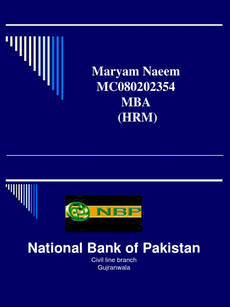 internship report on nbp Internship report by anum shakir april, 2010 internship report on nbp, karianwala branch gujrat 1 in the name of most merciful and compassionate the most gracious and beneficent whose help and guidance i always solicit at every step, at every moment.
