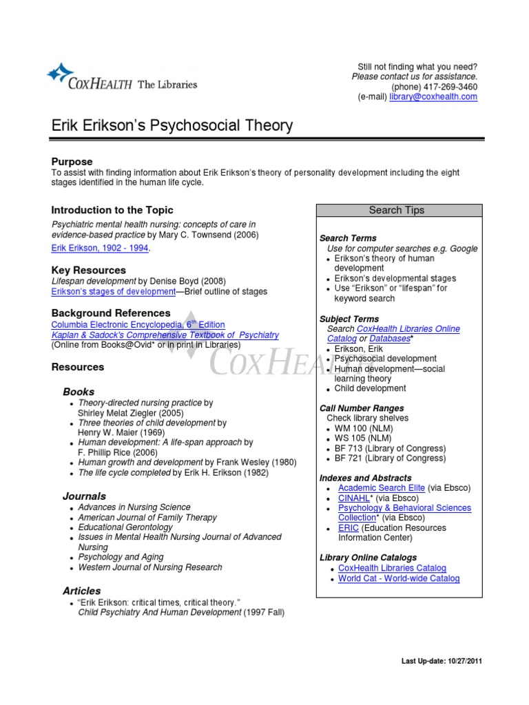erik erikson 2 essay Psychoanalysis term papers (paper 5549) on erik erikson: (erik erikson essay) the erikson's relocated to massachusetts in the early 1990's and erik died in.