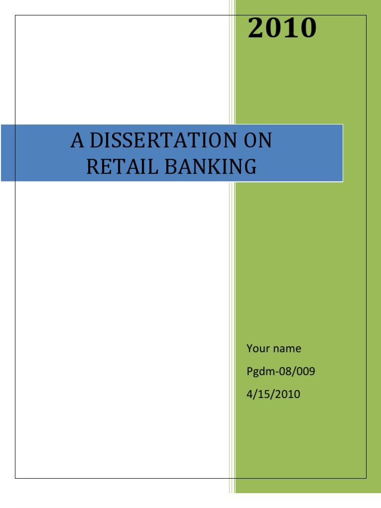 thesis on retail banking Retail banking personal banking private banking companies sems and self-employed accounts and cards.