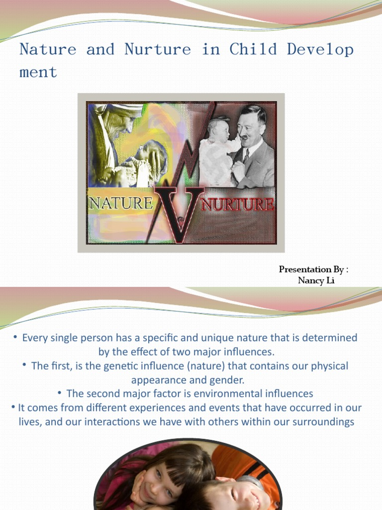 "nature vs nurture child development essay Nature versus nurture debate is a psychology term related to whether heredity or the environment most impacts human psychological development (behavior, habits, intelligence, personality, sexuality and so on)""."