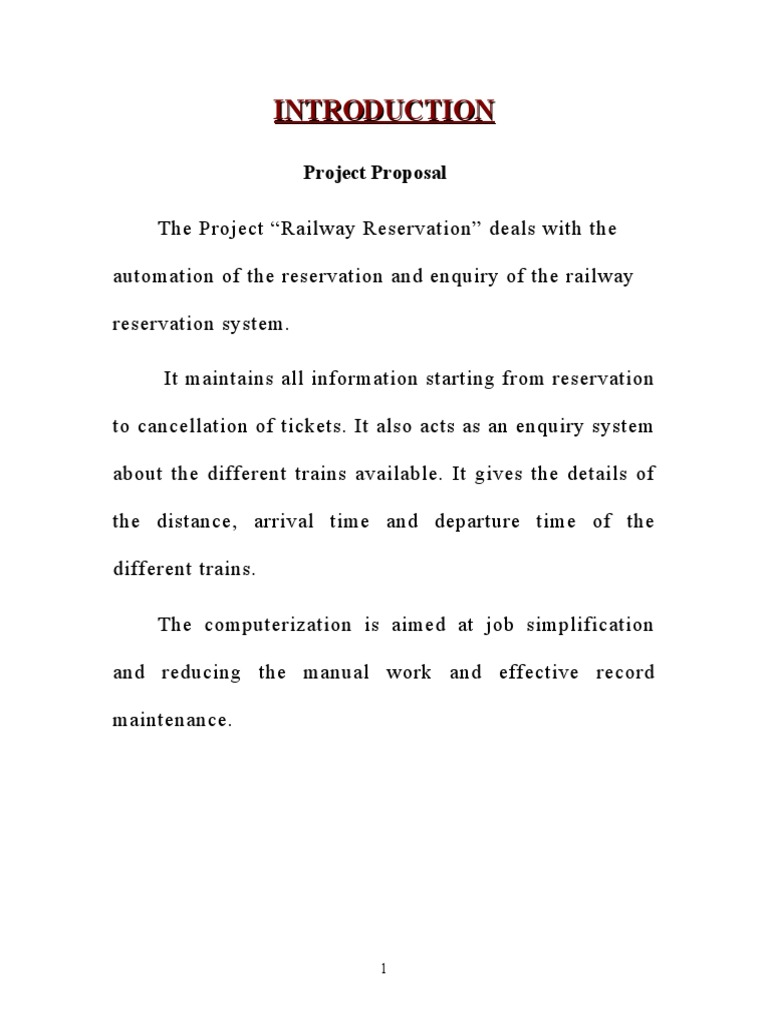 """litterature review on railway reservation system To avoid all the above pitfalls the system proposed is """"railway reservation system """" in this all the reservation process through online."""