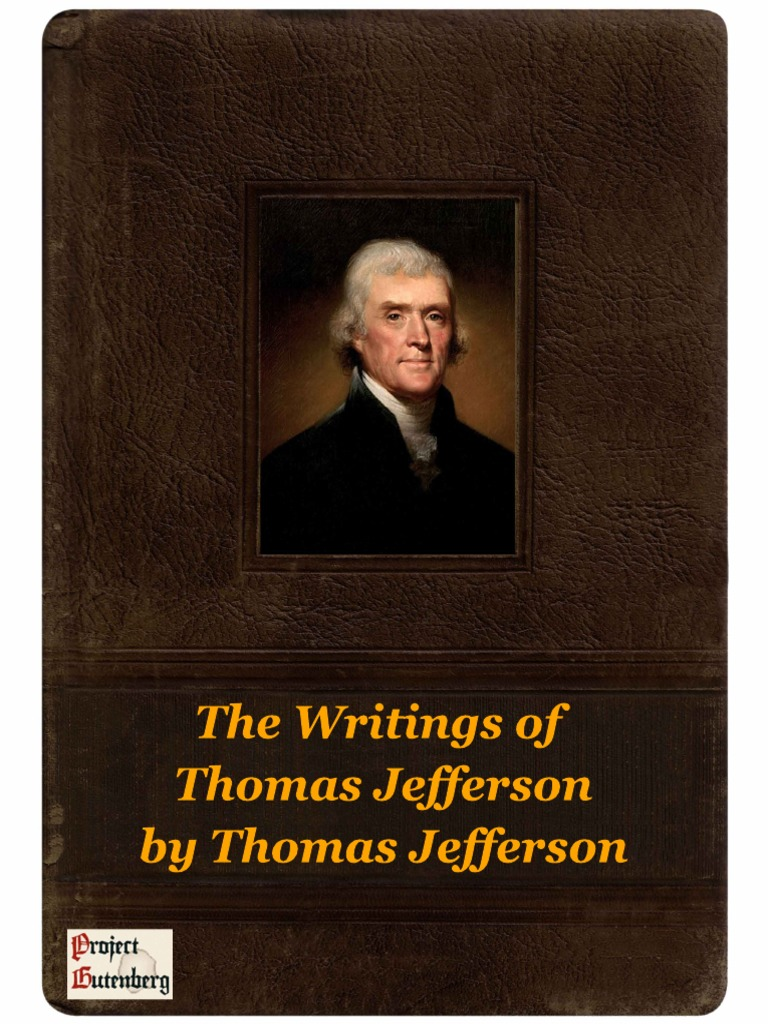 the writings of thomas jefferson This post has been updated with president obama's comments the fix originally wrote about thomas jefferson and muslims in december muslims are at the center of a roiling debate over religious freedom in the united states.