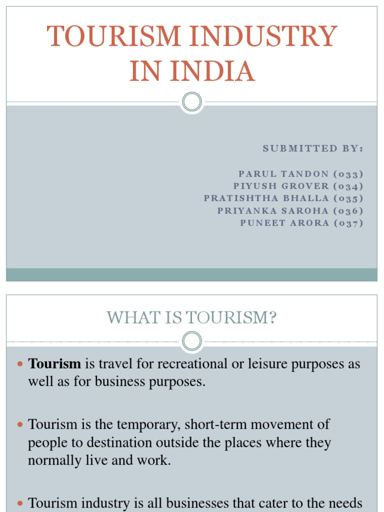 tourism industry india Tourism industry in india 1 tourism industry in india 2 famous places 3 famous places 10 top 5 states visited by foreigners (figures for 2009 from tourism ministry) 118 lakh west bengal 153 lakh uttar pradesh 196 lakh delhi 20 lakh maharashtra 203 lakh tamil nadu tourists states 11.