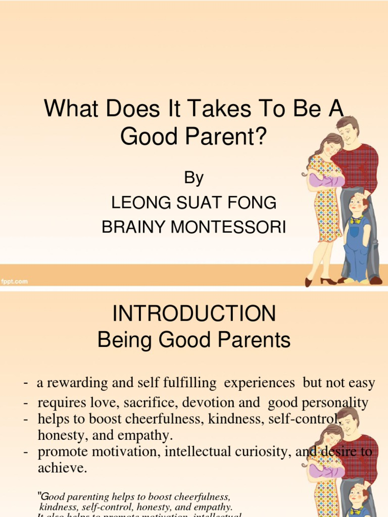 what does it take to be a good parent