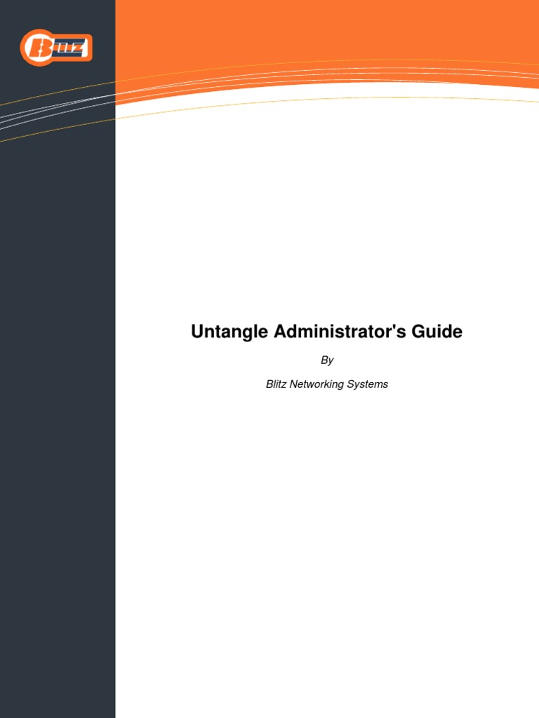 Untangle Admin Guide - DocShare tips