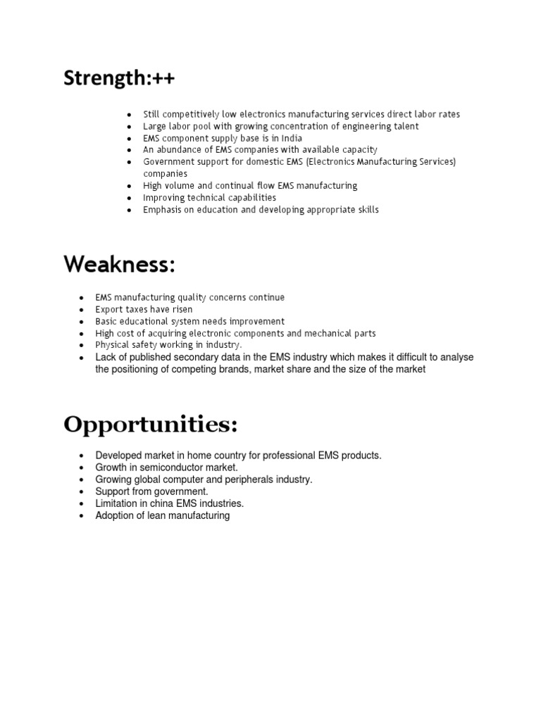 swot analysis of electronic industry Swot is an acronym for strengths, weaknesses, opportunities and threats related to organizations the following table illustrates samsung swot analysis: 2 strong patent portfolio is one of the solid bases of samsung competitive advantage in 2015 alone, the multinational electronics company .