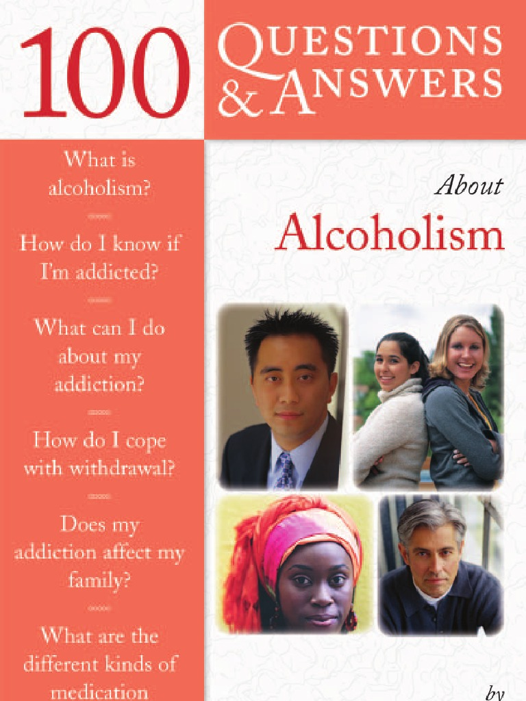 100 Questions and Answers About Alcoholism