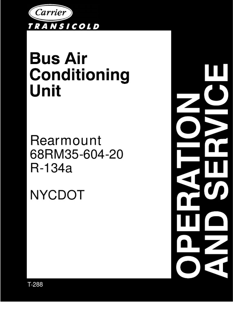 Carrier Bus Air Conditioning Rearmount 68RM35-604-20 (R134a ...