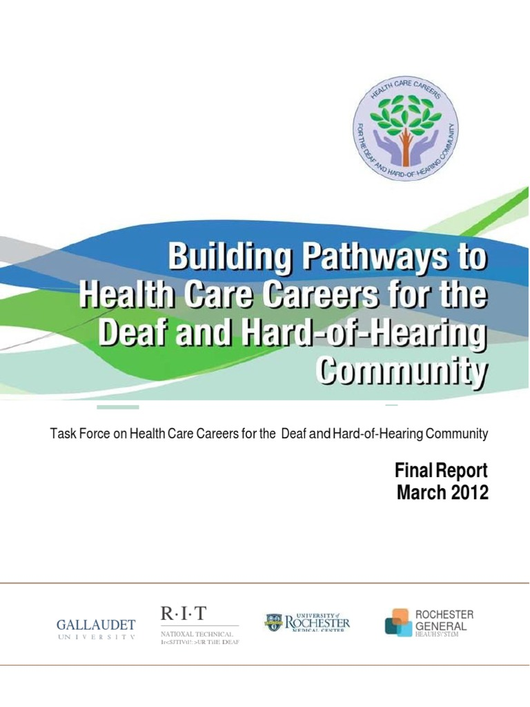 task force on health care careers for the deaf and hard of hearing task force on health care careers for the deaf and hard of hearing community final report docshare tips