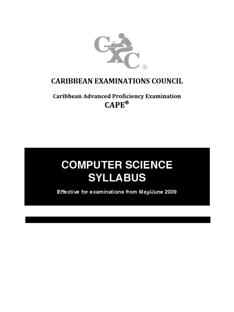 cape syllabus This section contains notes on some topics of the syllabus, cape yearly reports of the exams et cetera purchase computer science for cape examinations.