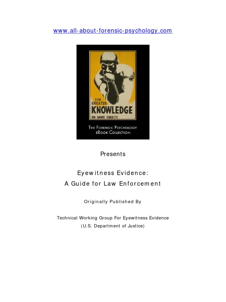 psychology for law enforcement essay Sydney kingsberg copwatch spring 2015 may 4 th, 2015 the psychology of police misconduct law enforcement is a unique and tricky profession, with police officers experiencing a variety of freedoms that are not available to the general public, including using force, high-speed driving, and seizing personal property.