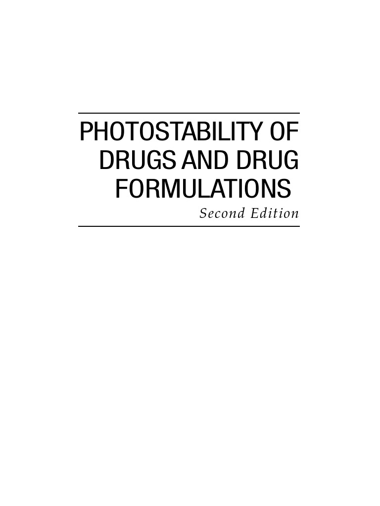 Photostability of Drugs and Drug Formulations, Second Edition