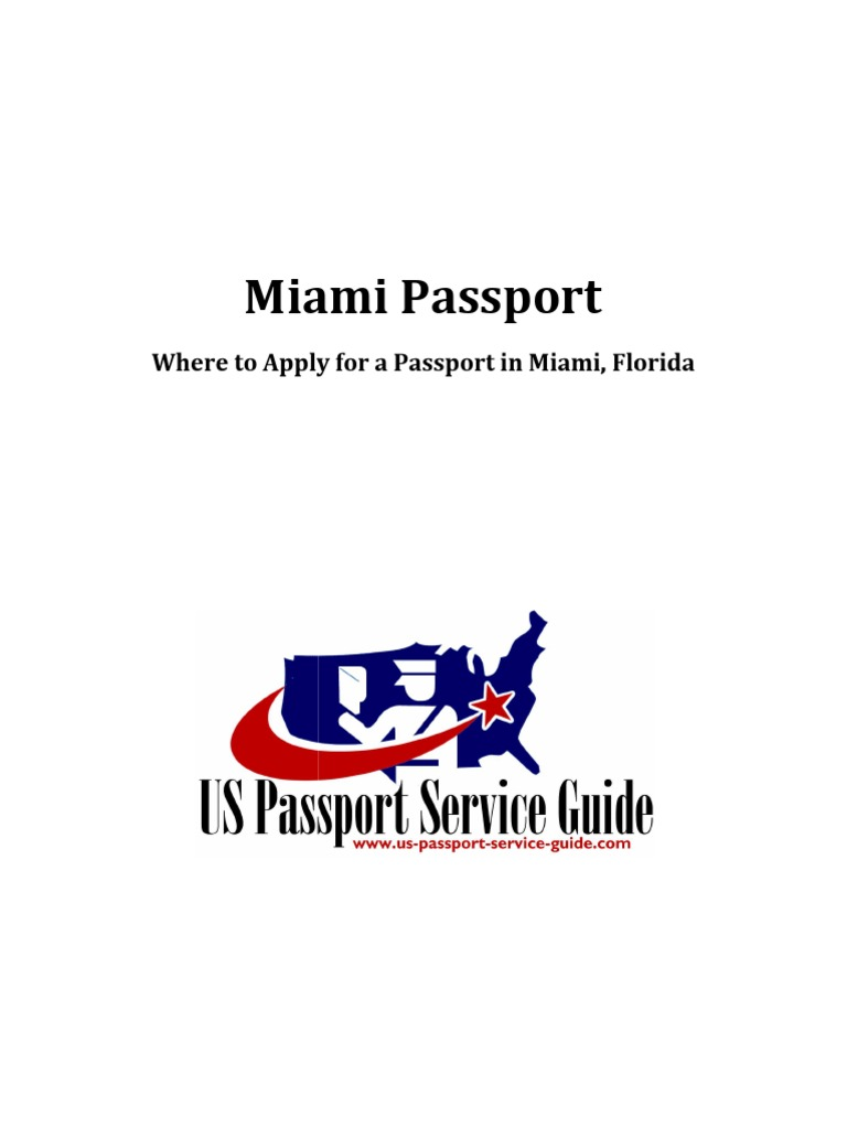 Additional Requirements 2016 Avisa Uk Download Miami Passport Applying For  A Passport In Miami Florida Docshare