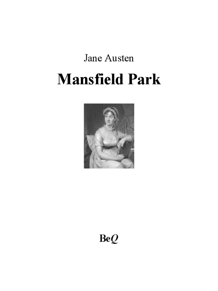 a review of jane austens mansfield park Mansfield park 385 rating details 250,201 ratings 7,915 reviews 'we have all been more or less to blame  every one of us, excepting fanny' a subtle examination of social position and moral integrity, mansfield park is one of jane austen's most profound works this edition is based on the.