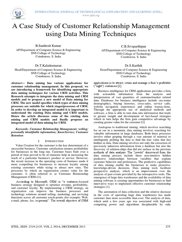 data mining case studies in customer profiling Key features: includes numerous real-world case studies which are presented step by step, demystifying the usage of data mining models.