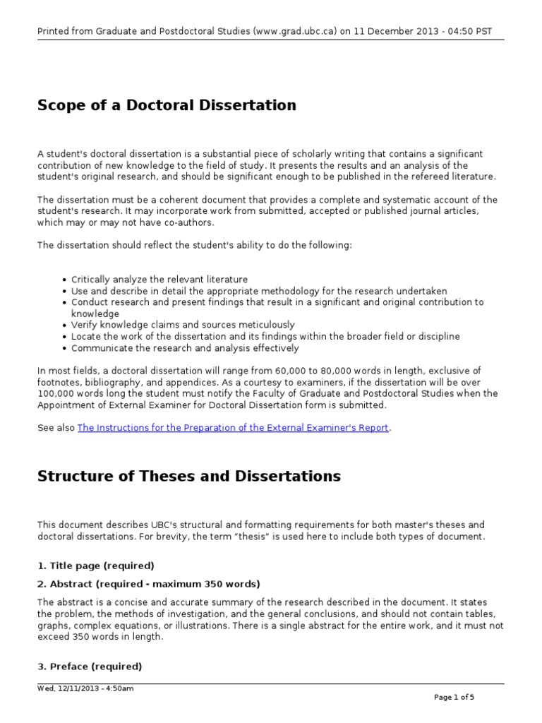 ubc dissertation thesis preparation General requirements for thesis and dissertation preparation scope of a doctoral dissertation includes information on what the purpose of a dissertation is, what skills and knowledge on the part of the student it should demonstrate, and roughly how long it should be structure of theses and dissertations includes information on all the sections that are required in a ubc thesis or dissertation.