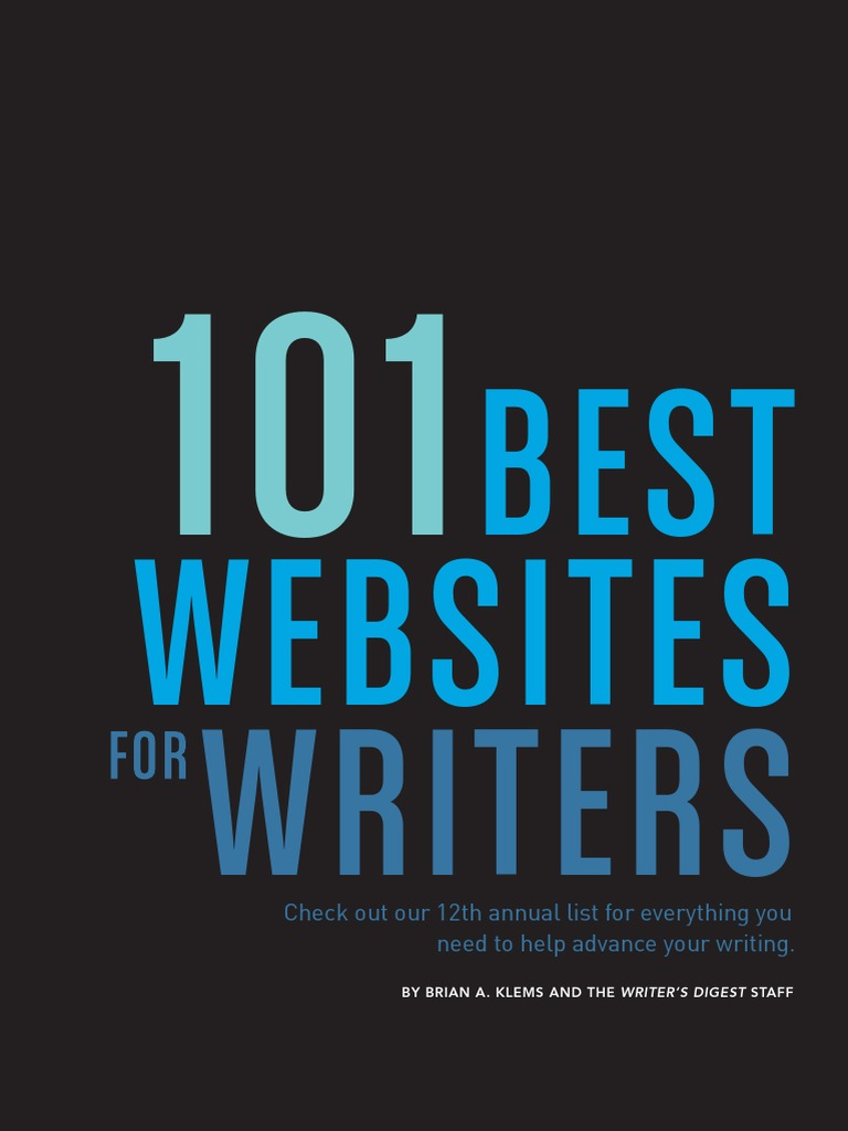 101 best sites for writers Writing newsletter is a comprehensive summary of the day's most important blog posts and news articles from the best writing websites on the web, and delivered to your email inbox each morning to subscribe, simply provide us with your email address.