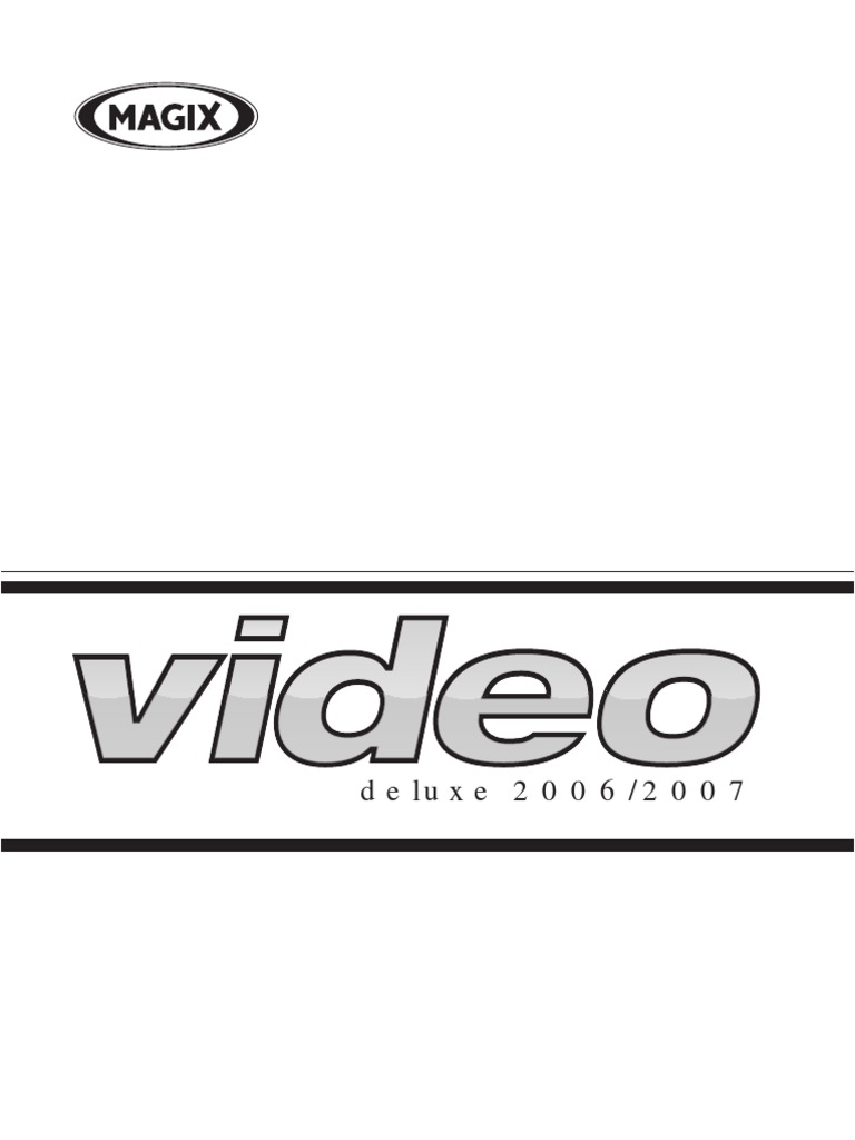 Magix Video Deluxe 2006-2007 Manual - DocShare.tips