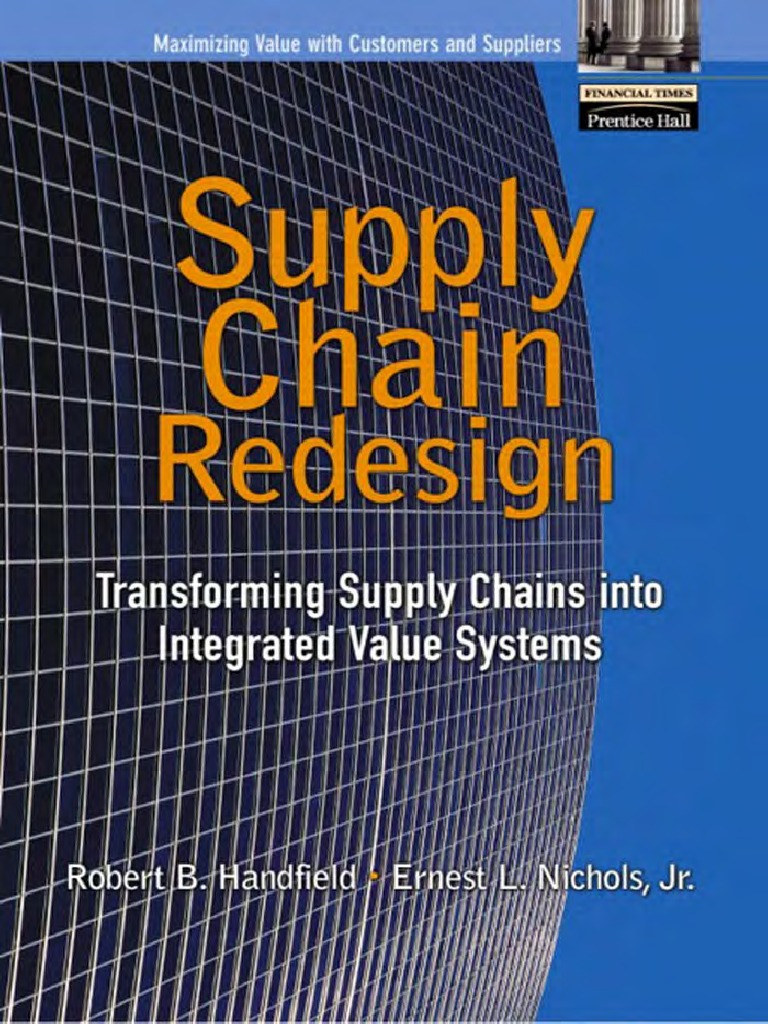 55a756b00eaf Handfield-Supply Chain Redesign - DocShare.tips