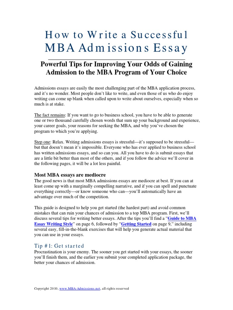 mba goals essay It is critical in the goals essay found in almost every mba application to show that you have clear direction and purpose based on experience and planning.