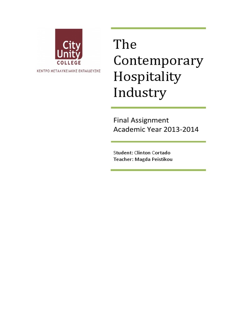 contemporary hospitality industry 11 analysis of the current scale, scope and diversity of the hospitality industry 12 organisational structure of different hospitality organisations.