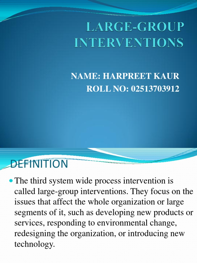 Large-group Interventions Ppt