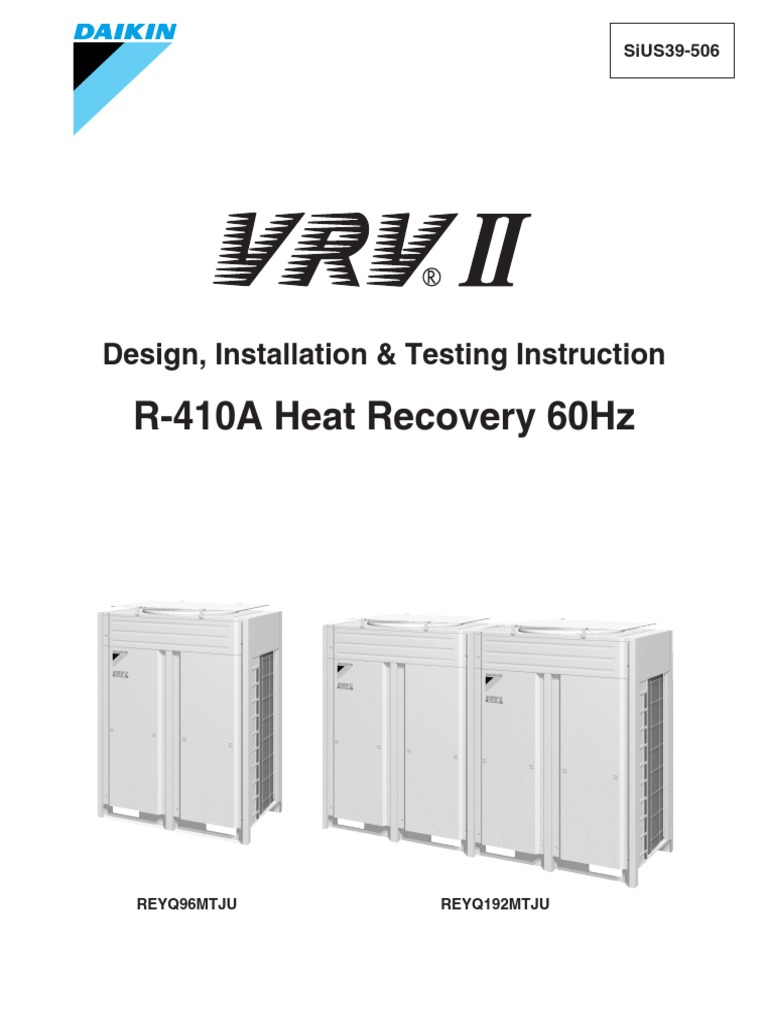 VRV Heat Recovery - Design Installation & Testing Guide - Daikin