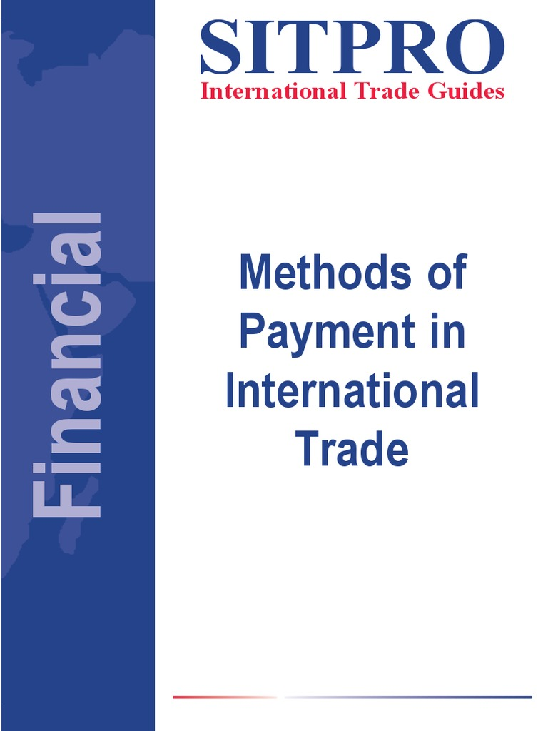 international trade payment method with special Special pages navigation international trade statistics - background this method of measuring international trade in goods is referred to as the special.