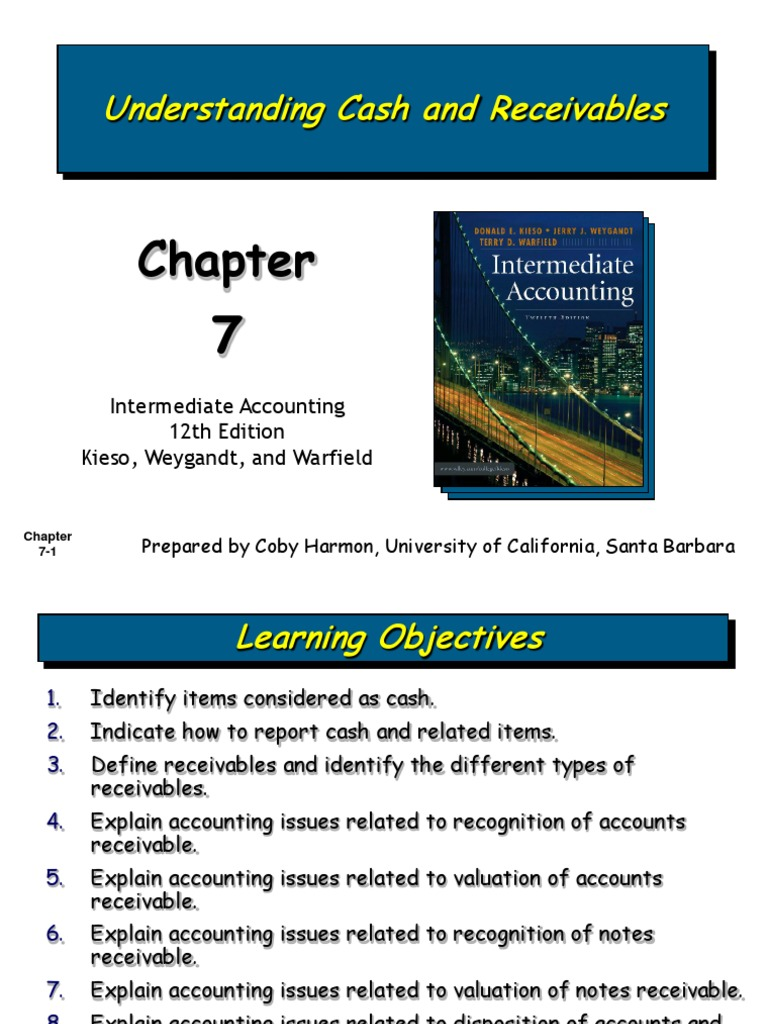 cash and receivables Intermediate accounting chapter 6 cash and receivables those receivables expected to be collected within one year or the current operating cycle.