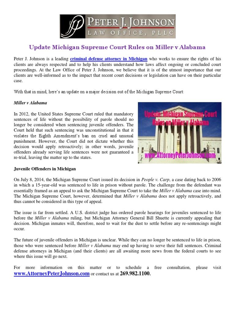 the case of miller v alabama the supreme court decision and its weaknesses and the christian worldvi On june 25, 2012, the united states supreme court, in miller v alabama , ruled that imposing mandatory life sentences without the possibility of parole on juveniles violates the eighth amendment of the united states constitution.