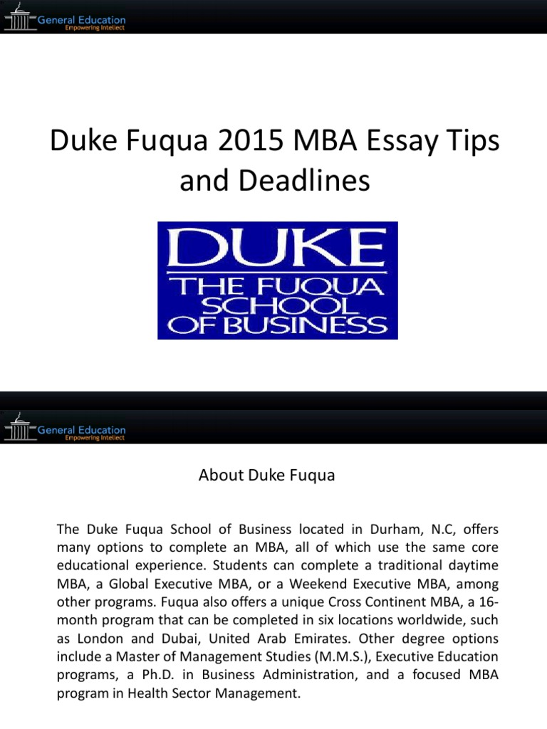 duke application essay Sample duke mba essay on why fuqua school of business and applicant's possible contributions to program exemplifying our essay editing expertise for duke mba admit.