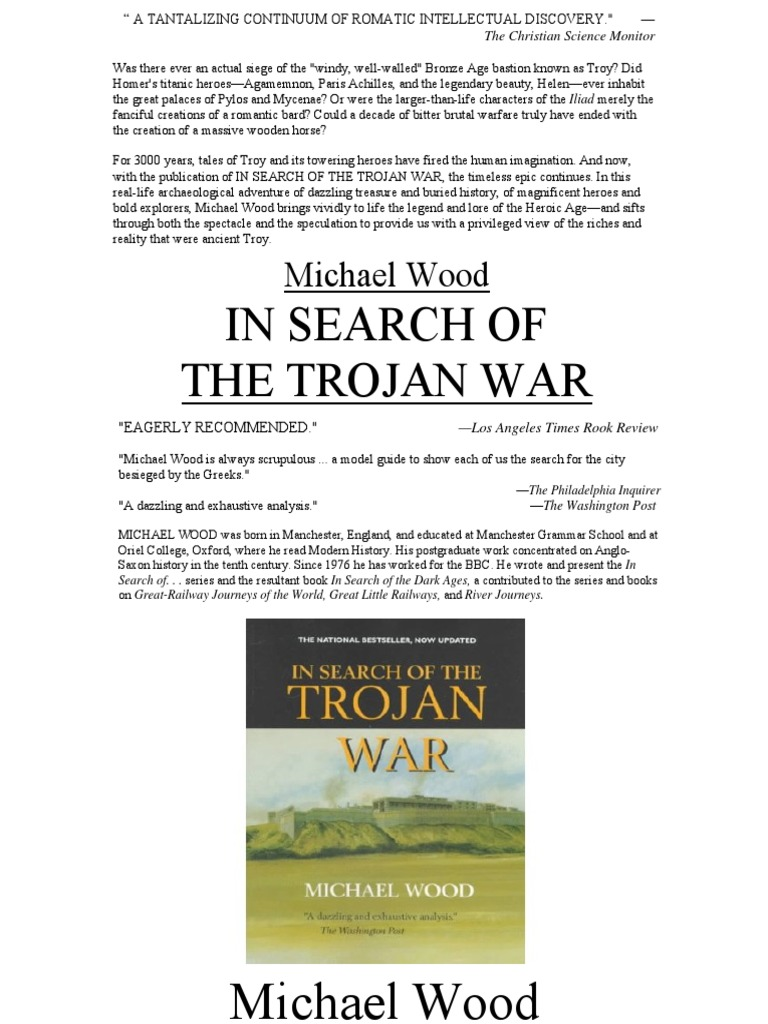 in search of the trojan war essay View and download trojan war essays examples also discover topics, titles, outlines, thesis statements, and conclusions for your trojan war essay.