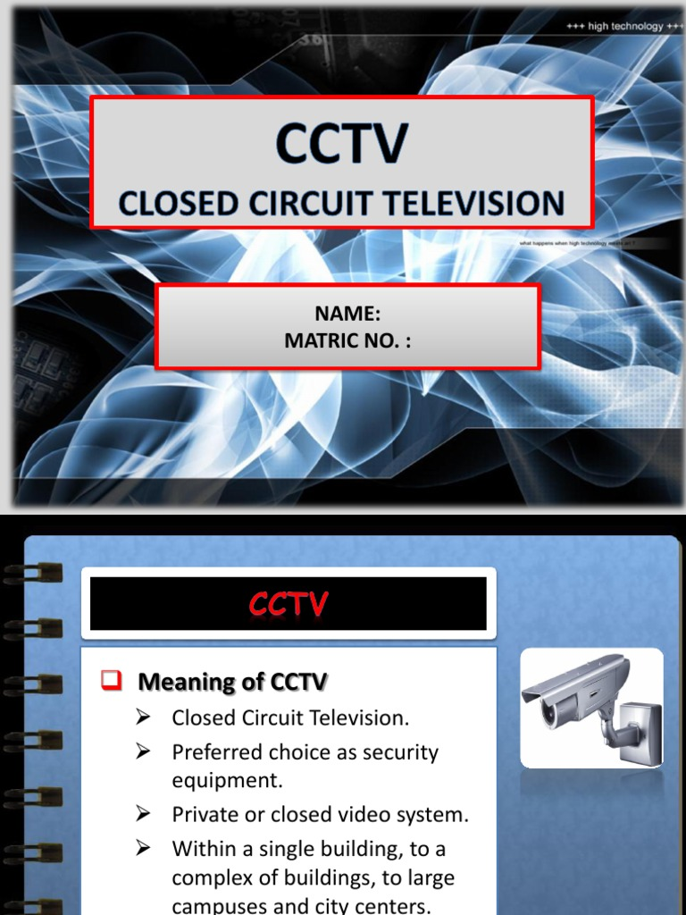 presentation on cctv Discover seven great examples of presentations using the wonderful and elegant presentation tool prezi if you've been using powerpoint, you can import an existing powerpoint presentation and transform it into a prezi.