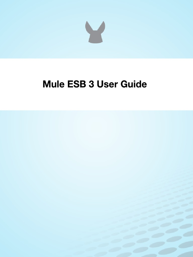 Mule ESB 3 User Guide - DocShare.tips