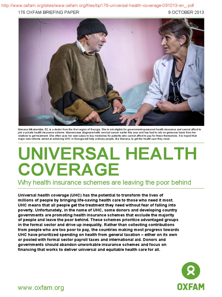 universal coverage health Recently, the introduction of universal health coverage, a system whereby all people can obtain health services without suffering financing hardship, has gained momentum in low- and.