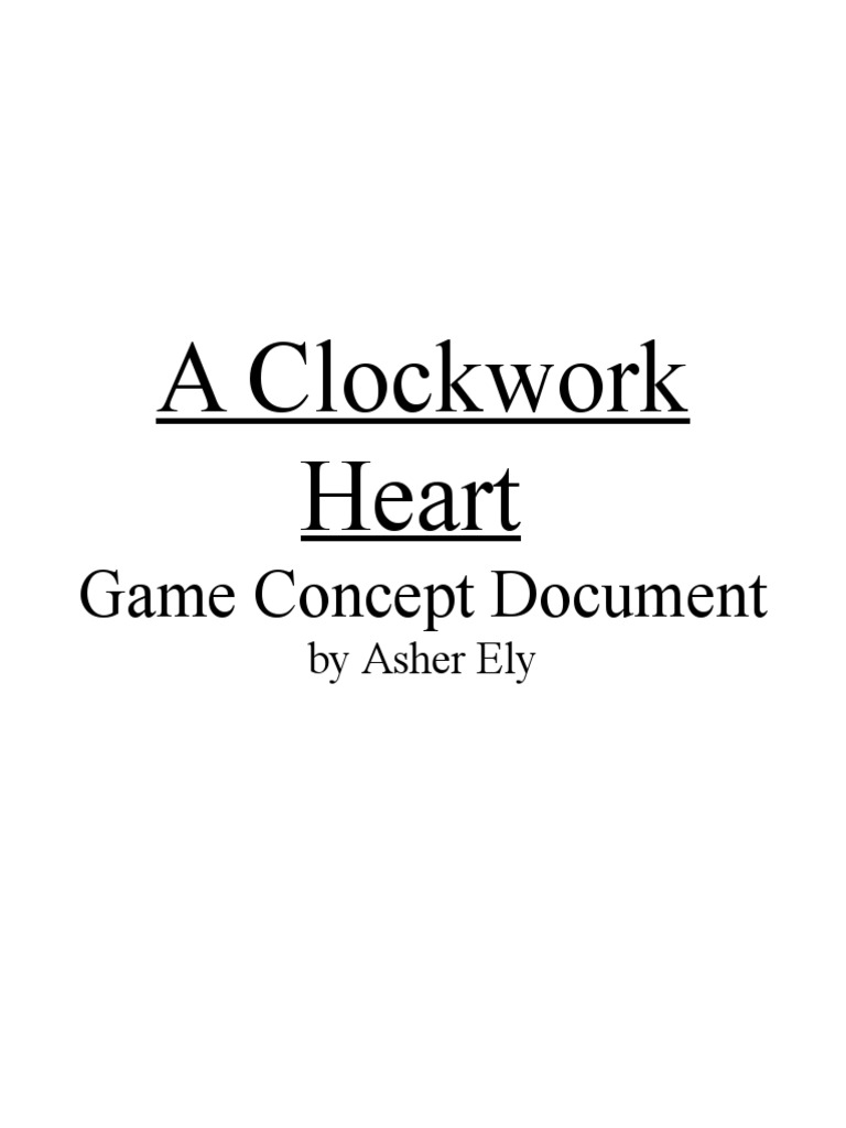 Download Game Design Document For A Clockwork Heart DocSharetips - Game design document download