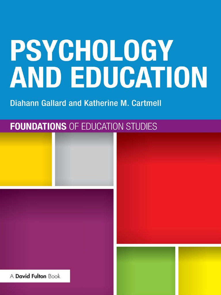 readings in psychological foundations of education Psychological foundation of education: meaning and historical background of psychology this issue, which is a recurring theme in psychological theory and research, appears throughout this textbook in discussions about a host of topics, including language, intelligence, personality, and.
