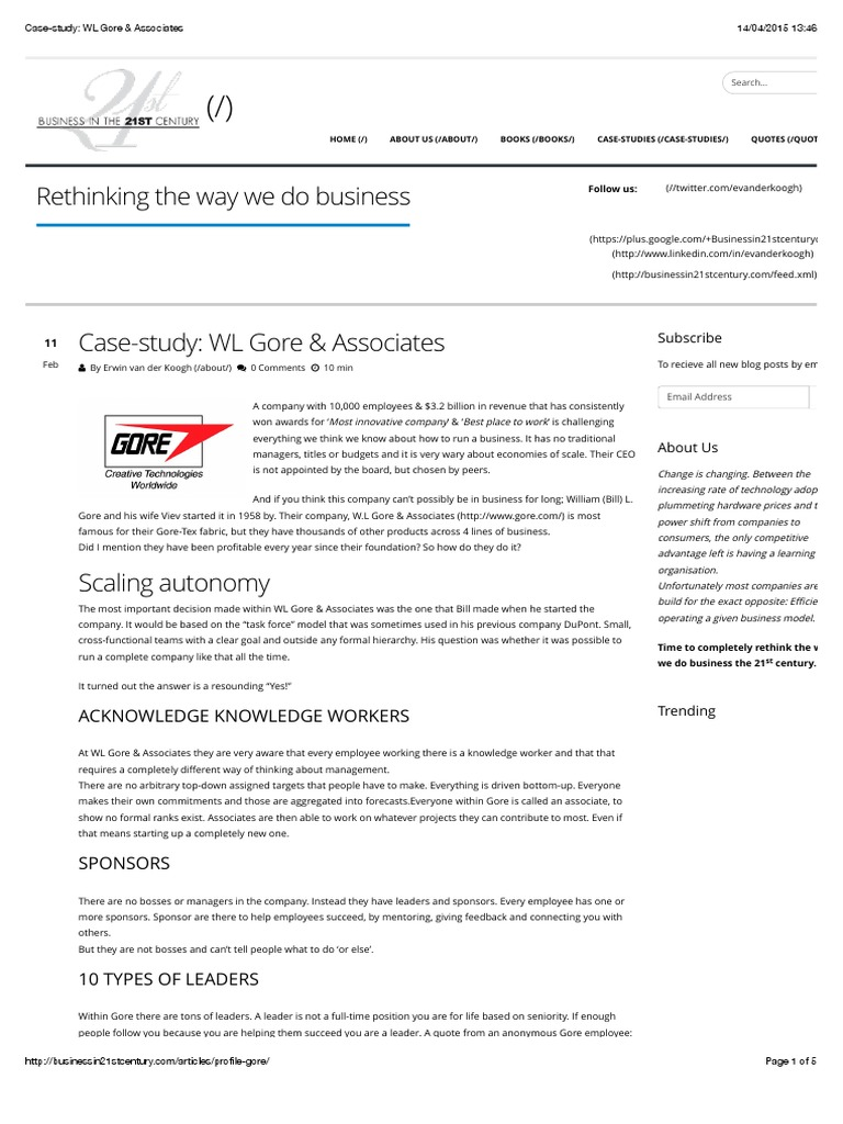 case study on wl gore and associates Wl gore: lessons from a management revolutionary  one amazing exception is wl gore & associates known mostly for its gore-tex range of high-performance fabrics, the company makes more than.