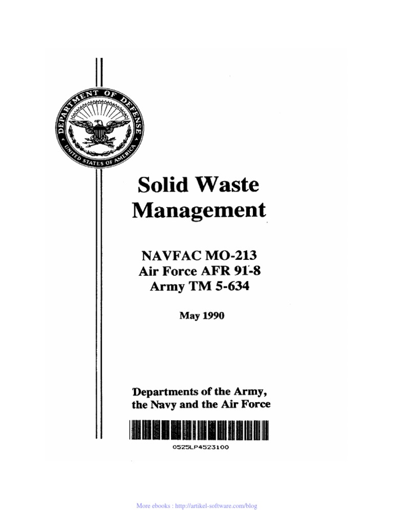 solid waste management Solid waste management is a polite term for garbage management as long as liumans have been living in settled communities, solid waste, or garbage, has been an issue, and modern societies generate far more solid waste than early humans ever did.