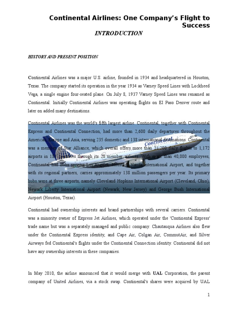 continental airlines essay Continental airlines inc analysis strategic management vision statement continental airlines inc seeks to lead its industry in superior customer service, innovative technology, employee satisfaction, and environmental advances, at home and abroad.