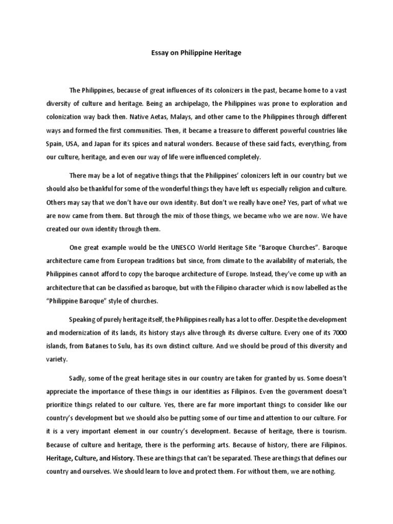 essay - heritage Heritage means what we inherit from our ancestors and from our past the heritage of india is the result of developments in the social, economic, cultural and political life of indian people over a period of thousands of years the land and people are the two components of this heritage nature has.
