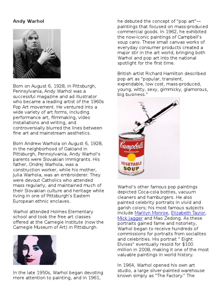 short research essay on andy warhol Much has been said about andy warhol in the shape of an essay analysing the extent to which andy warhol's an analysis of andy warhol and his work.