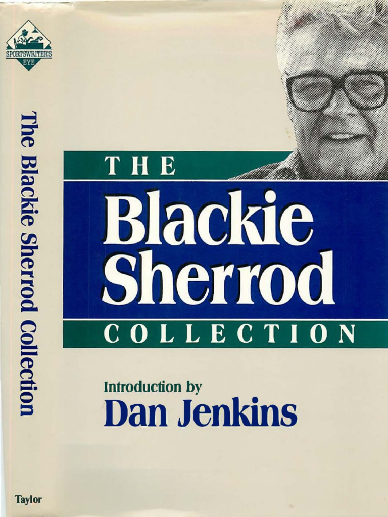 The Blackie Sherrod Collection Docshare Tips